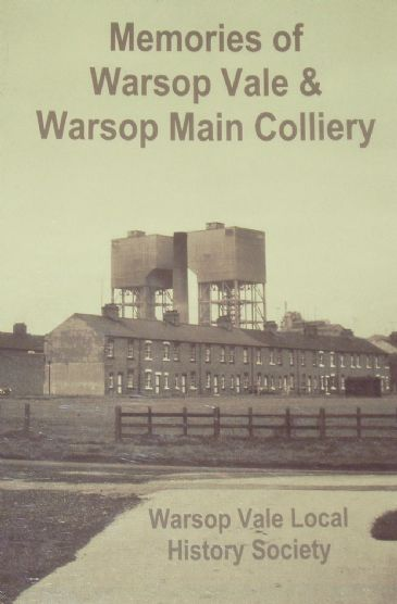Memories of Warsop Vale & Warsop Main Colliery